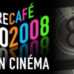 Le top 10 et bilan cinéma 2008 de Culture Café