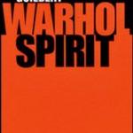 Warhol spirit, nouveau regard vers un artiste surmédiatisé