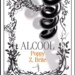 Alcool, une saga culinaire bien frappée