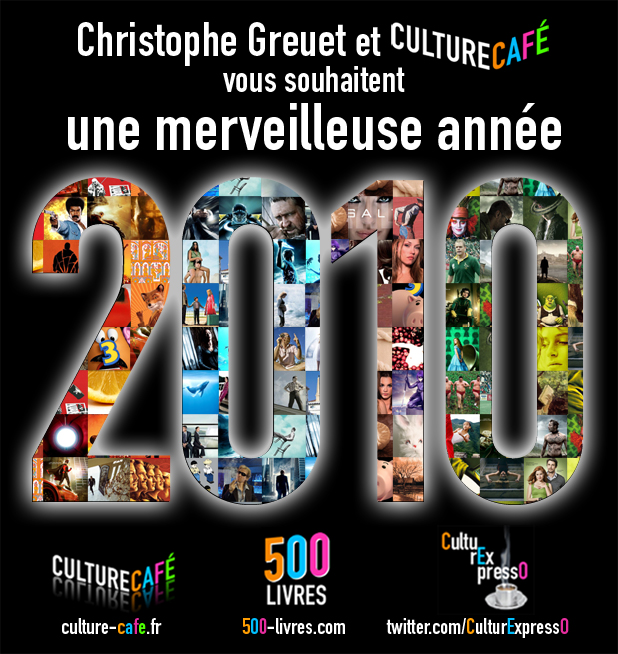 Culture Café vous souhaite une merveilleuse année 2010 !