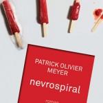 Nevrospiral, portrait inachevé des maux du siècle