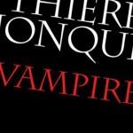 Vampires, sombre fable inachevée du vampirisme moderne