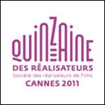 Cannes 2011, nos choix à la Quinzaine des réalisateurs