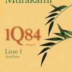 Enfin ! 1Q84 de Haruki Murakami paraîtra en août