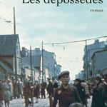 Le roman suédois Les dépossédés sera-t-il Les bienveillantes de la prochaine rentrée littéraire ?