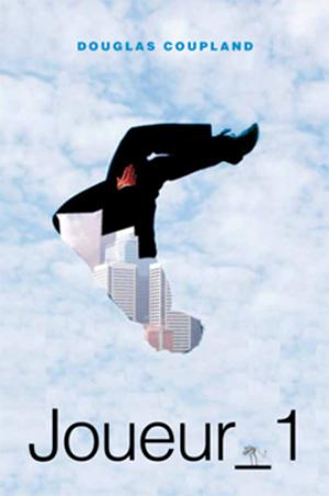 Le nouveau livre de Douglas Coupland paraîtra en septembre dans Rentrée littéraire automne 2011 rl11_joueur1