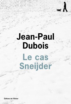 Pour son retour, Jean-Paul Dubois se penche sur Le cas Sneijder dans À paraître le_cas_sneijder_p