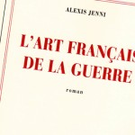 L'art français de la guerre, la littérature en embuscade