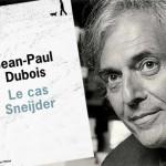 Pour son retour, Jean-Paul Dubois se penche sur Le cas Sneijder