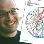 Les instructions, à la découverte d'un nouvel auteur hors-normes