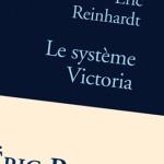 Le système Victoria, déconstruction d'un coup de foudre