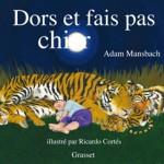 Livre pour enfants réservé aux adultes, le phénomène Dors et fais pas chier arrive en France
