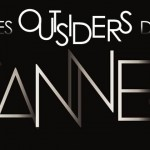 Cannes 2012, les quinze outsiders à surveiller